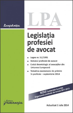 Imagine Legislatia profesiei de avocat 1.07.2014