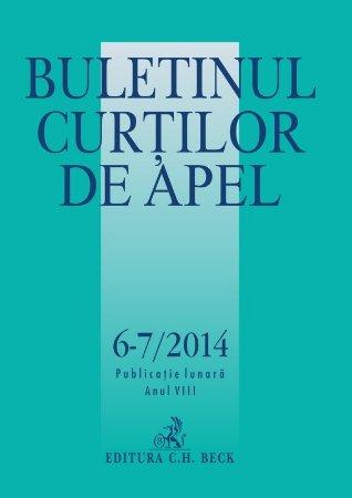 Imagine Buletinul Curtilor de Apel, Nr. 6-7/2014