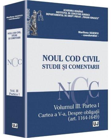 Imagine Noul Cod Civil. Studii si comentarii - Volumul III. Partea I
