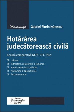 Imagine Hotararea judecatoreasca civila. Analiza comparativa NCPC-CPC 1865