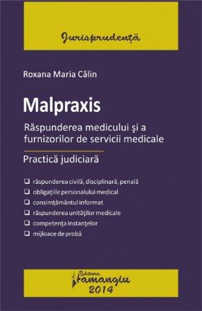 Imagine Malpraxis. Raspunderea medicului si a furnizorilor de servicii medicale