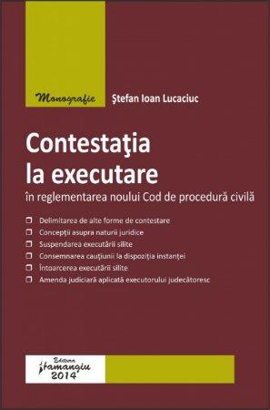 Imagine Contestatia la executare in reglementarea Noului Cod de procedura civila