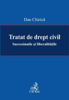 Imagine Tratat de drept civil. Succesiunile si liberalitatile