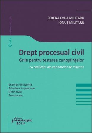 Imagine Drept procesual civil. Grile pentru testarea cunostintelor