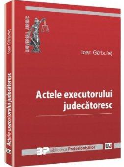 Imagine Actele executorului judecatoresc