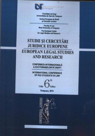 Imagine Studii si cercetari juridice europene. Conferinta internationala a doctoranzilor in drept. Editia a 6-a