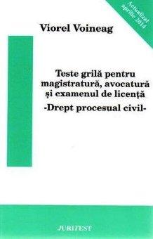 Imagine Teste grila pentru magistratura, avocatura si examenul de licenta. Drept procesual civil