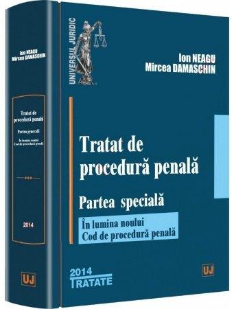 Imagine Tratat de procedura penala. Partea speciala - in lumina noului Cod de procedura penala