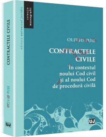 Imagine Contractele civile. In contextul noului cod civil si al noului cod de procedura civila