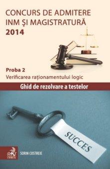 Imagine Concurs de admitere la INM si Magistratura 2014. Proba 2. Verificarea rationamentului logic