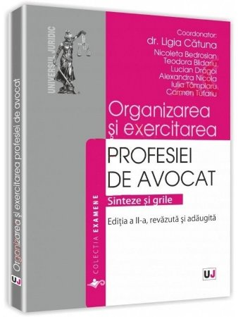 Imagine Organizarea si exercitarea profesiei de avocat