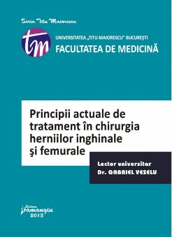 Imagine Principii actuale de tratament in chirurgia herniilor inghinale si femurale