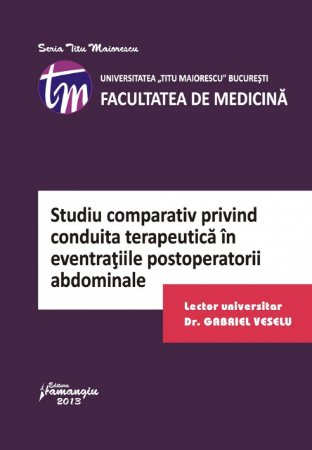 Imagine Studiu comparativ privind conduita terapeutica in eventratiile postoperatorii abdominale