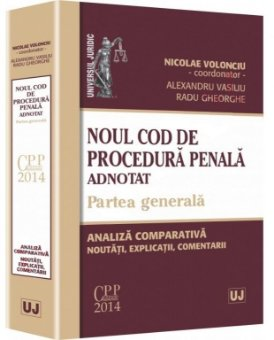 Imagine Noul Cod de procedura penala adnotat. Partea generala