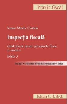 Imagine Inspectia fiscala. Ghid practic pentru persoanele fizice si juridice