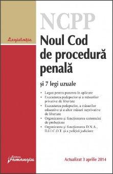 Imagine Noul Cod de procedura penala si 7 legi uzuale 3.04.2014
