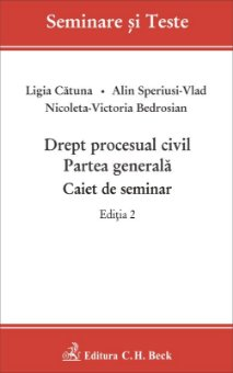 Imagine Drept procesual civil. Partea generala. Caiet de seminar - editia a 2-a