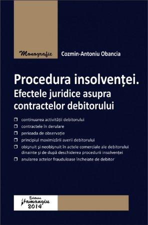 Imagine Procedura insolventei. Efectele juridice asupra contractelor debitorului