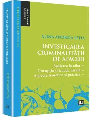 Imagine Investigarea criminalitatii de afaceri