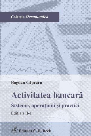 Imagine Activitatea bancara. Sisteme, operatiuni si practici
