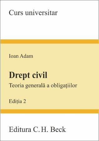 Imagine Drept civil. Teoria generala a obligatiilor - editia a 2-a