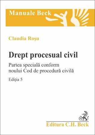Imagine Drept procesual civil. Partea speciala conform noului Cod de procedura civila