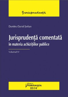 Imagine Jurisprudenta comentata in materia achizitiilor publice. Vol. IV
