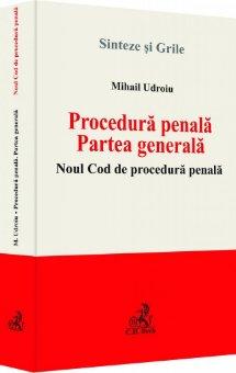 Imagine Procedura penala. Partea generala Noul Cod de procedura penala