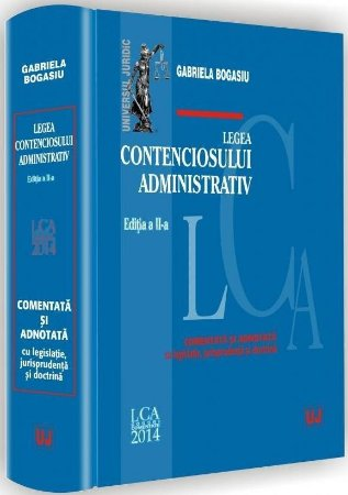 Imagine Legea contenciosului administrativ. Comentata si adnotata - cu legislatie, jurisprudenta si doctrina