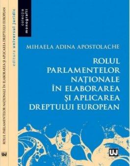 Imagine Rolul parlamentelor nationale in elaborarea si aplicarea dreptului european