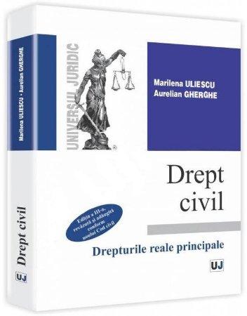 Imagine Drept civil - Drepturile reale principale - conform noului Cod Civil. Editia a 3-a