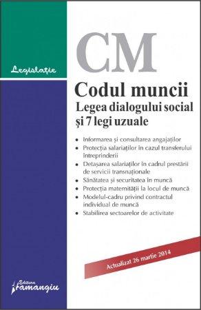 Imagine Codul muncii. Legea dialogului social si 7 legi uzuale 20.01.2014