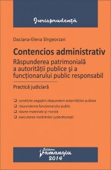 Imagine Contencios administrativ. Raspunderea patrimoniala a autoritatii publice si a functionarului public responsabil. Practica judiciara