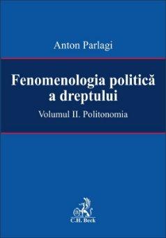 Imagine Fenomenologia politica a dreptului. Volumul II: Politonomie