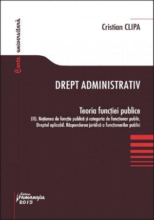 Imagine Drept administrativ. Teoria functiei publice II
