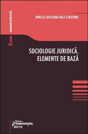 Imagine Sociologie juridica. Elemente de baza