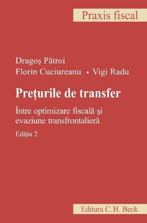 Imagine Preturile de transfer. Intre optimizare fiscala si evaziune transfrontaliera - editia a 2-a
