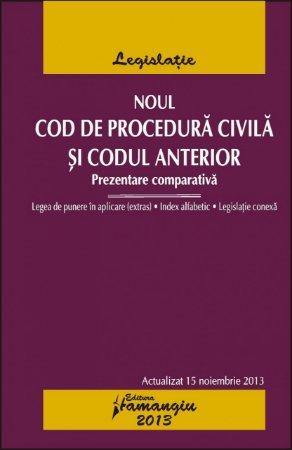Imagine Noul Cod de procedura civila si codul anterior 15.11.2013