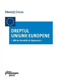 Imagine Dreptul Uniunii Europene : 300 de intrebari si raspunsuri