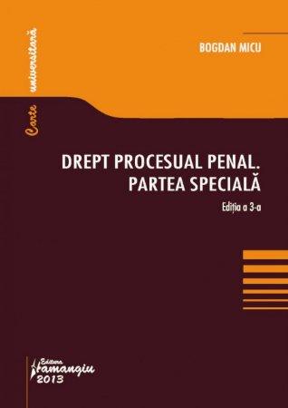 Imagine Drept procesual penal. Partea speciala ed.3