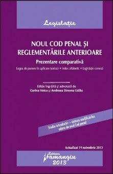 Imagine Noul Cod penal si reglementari anterioare 19.11.2013