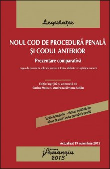 Imagine Noul Cod  de procedura penala si codul anterior 19.11.2013