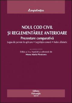 Imagine Noul Cod Civil si reglementari anterioare. Prezentare comparativa ed.3