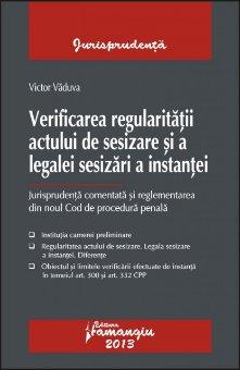 Imagine Verificarea regularitatii actului de sesizare si a legalei sesizari a instantei