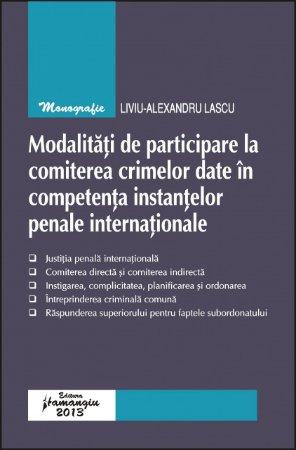 Imagine Modalitati de participare la comiterea crimelor date in competenta instantelor penale int