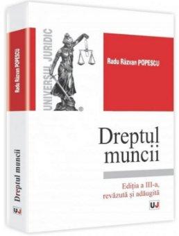 Imagine Dreptul muncii - Curs universitar - editia a 3-a revazuta si adaugita