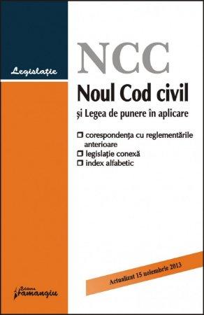 Imagine Noul Cod civil si Legea de punere in aplicare 15.11.2013