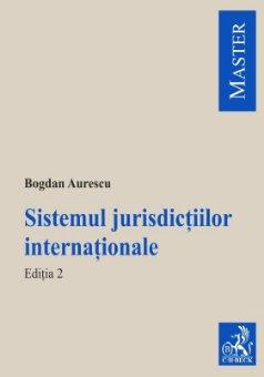 Imagine Sistemul jurisdictiilor internationale. Editia a 2-a