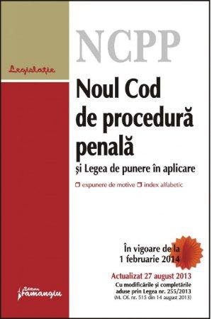 Imagine Noul Cod de procedura penala si legea de punere in aplicare ed.2 27.08.2013