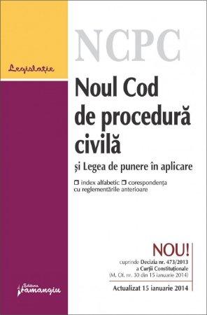 Imagine Noul Cod de procedura civila si Legea de punere in aplicare - actualizat 15 ianuarie 2014*
